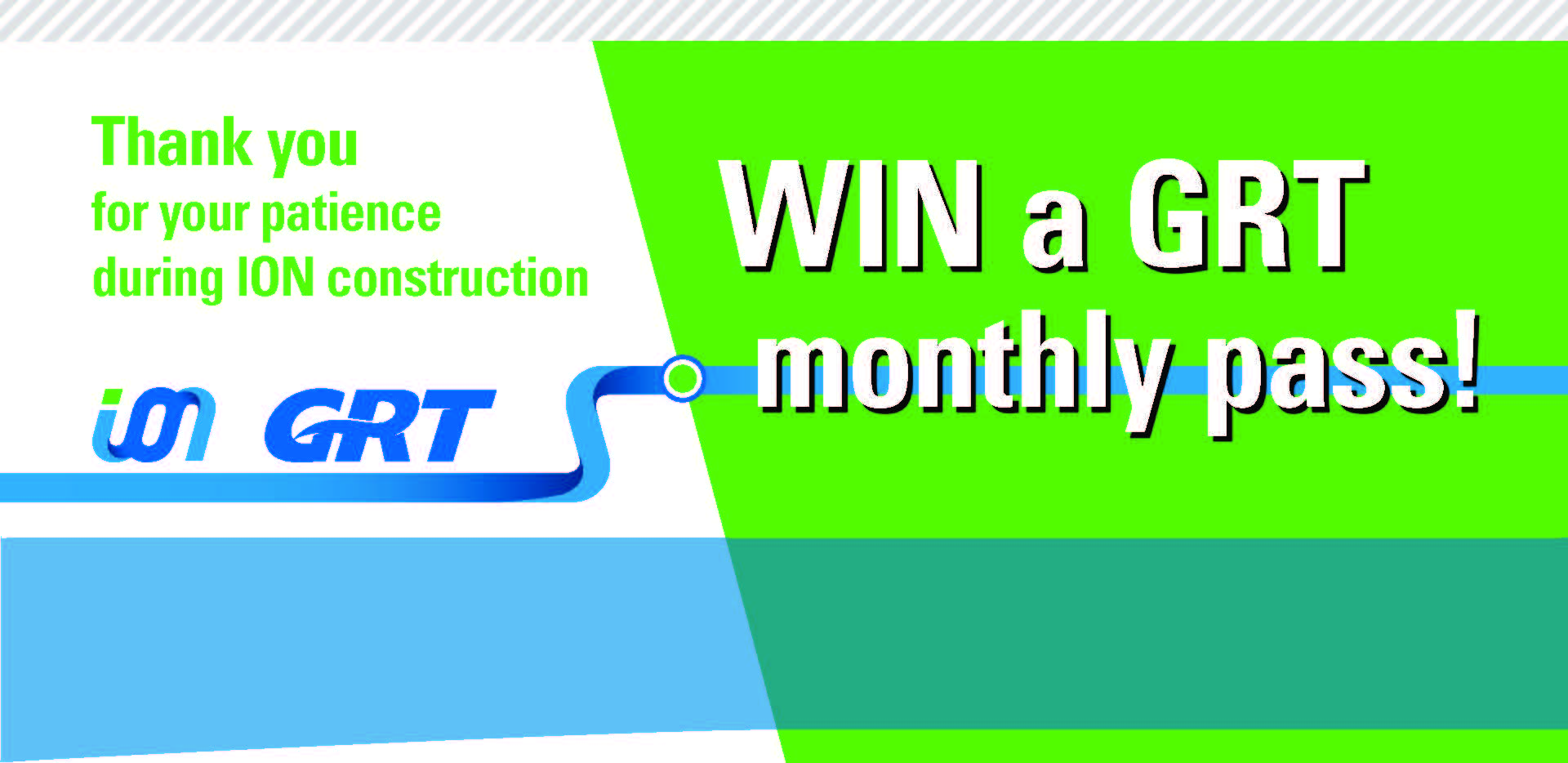win a GRT monthly pass